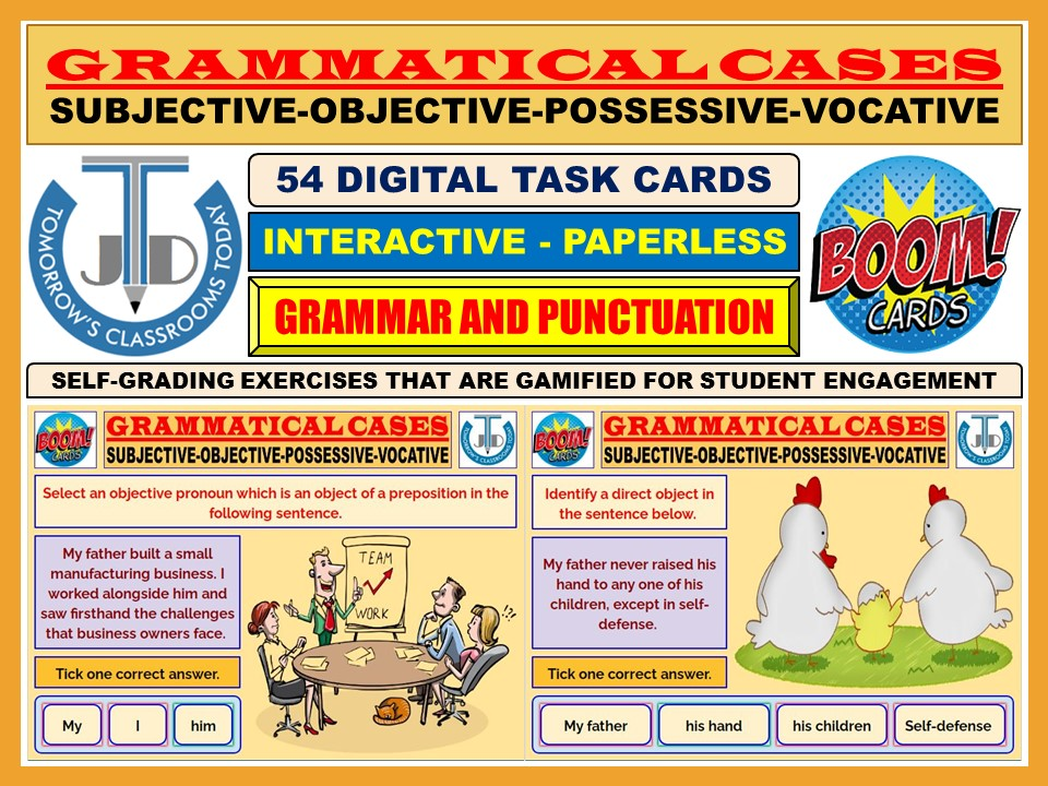 GRAMMATICAL CASES - SUBJECTIVE, OBJECTIVE, POSSESSIVE, VOCATIVE: 54 BOOM CARDS