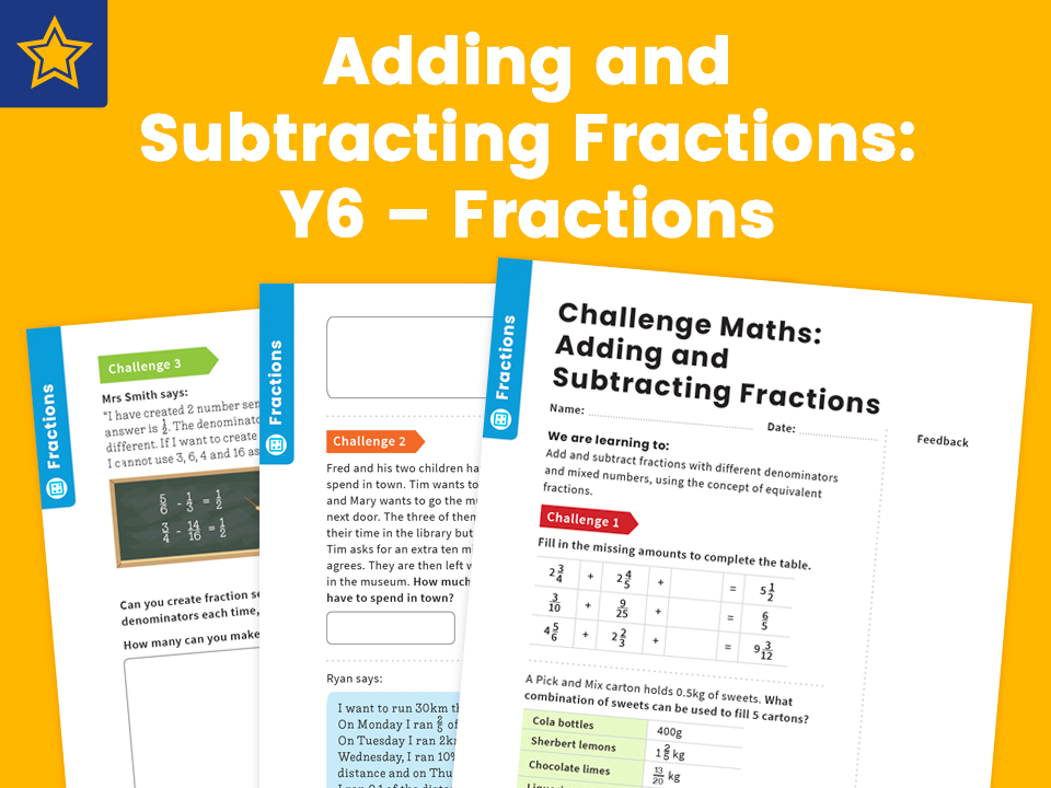 Adding and Subtracting Fractions: Y6 – Fractions – Maths Challenge
