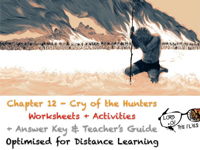 Lord of the Flies (Golding) - Chapter 12 - Change - Worksheets + ANSWERS + GUIDE