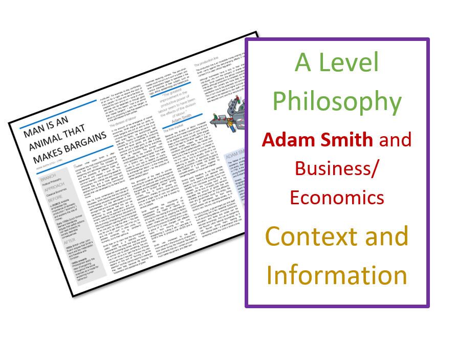 Ethics: Economics and Business Ethics - Adam Smith Context and Information Sheet