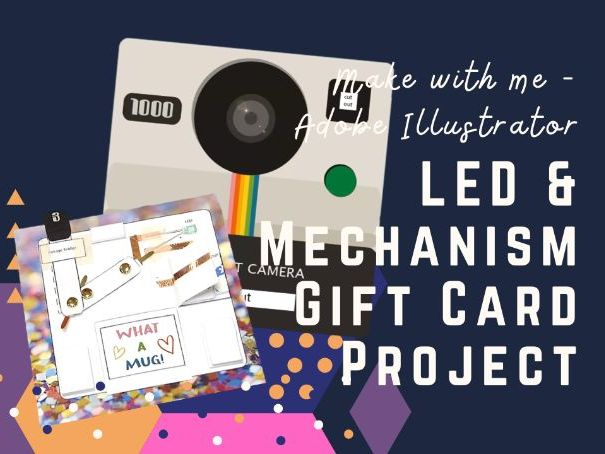Mechanical and electronic LED gift card graphics project - KS3 / KS4 Technology