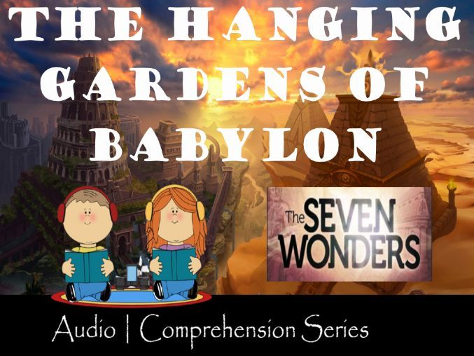 Hanging Gardens of Babylon | Distance Learning| Audio & Comprehension Activities