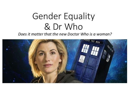 Gender Equality and Dr Who Assembly