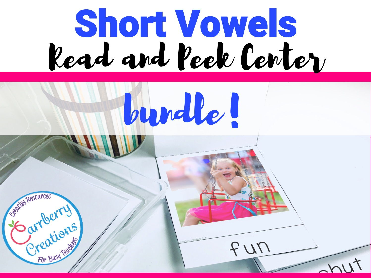 Short Vowels Literacy Center BUNDLE