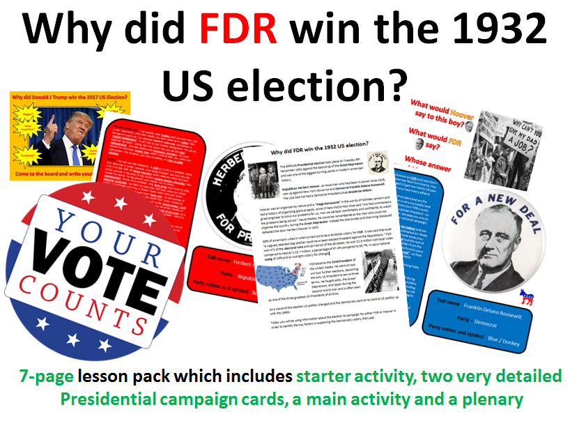 FDR & the 1932 election - 7 page full lesson (notes, campaign activity, plenary)