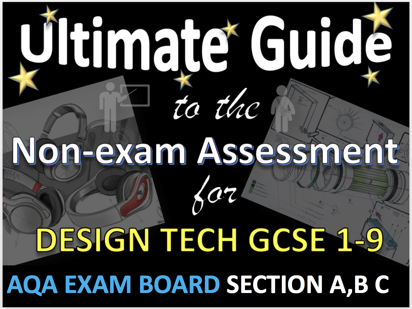 AQA DT GCSE NEA Section A,B and C teacher presentation and guides