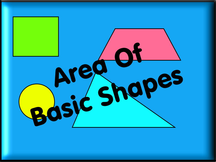 The Area Of Basic Shapes - With Answers