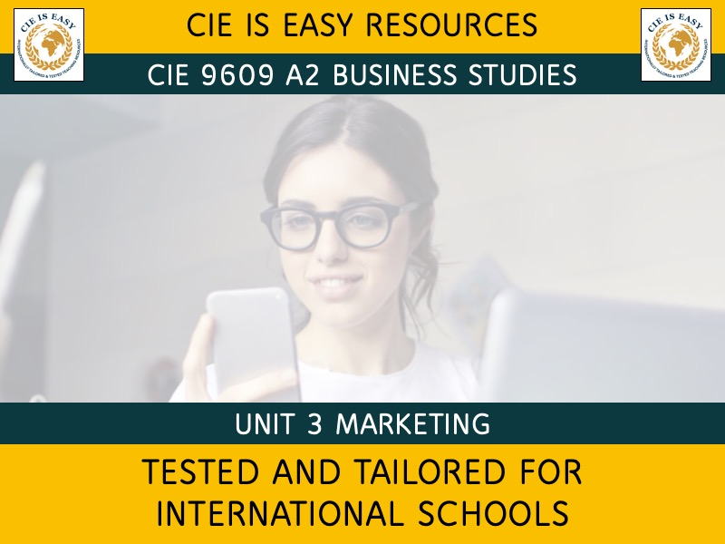 9609 [Updated 2020] CIE A2 Level Business Unit 3 Marketing