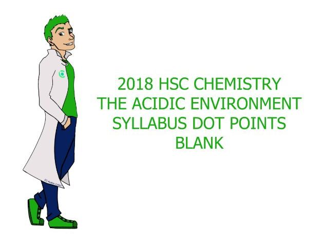 Blank Chemistry Syllabus Dot Points - The Acidic Environment