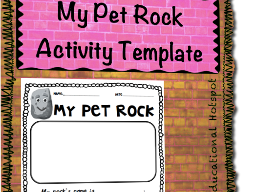 My Pet Rock Activity Template (Based on the book: Everybody Needs A Rock)