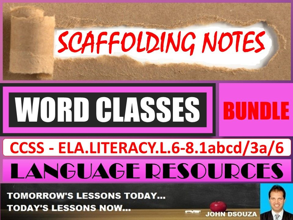 WORD CLASSES: SCAFFOLDING NOTES - BUNDLE