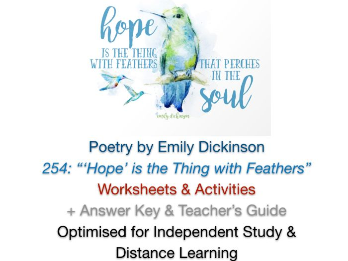 'Hope is the Thing with Feathers' (Dickinson) NO PREP TEACHING UNIT + ANSWERS