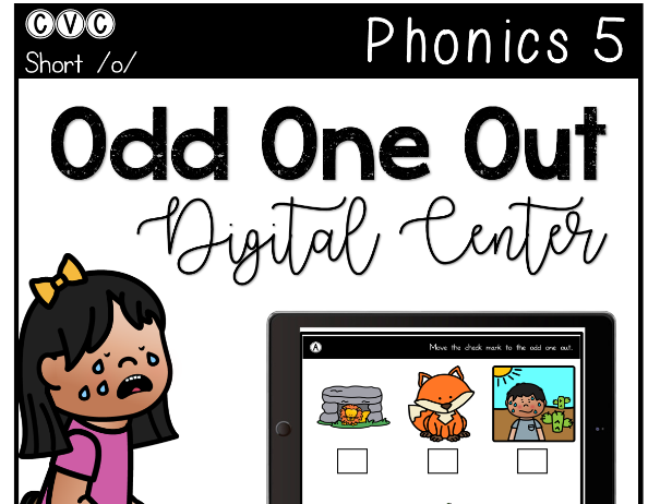 CVC Short O - Digital Center - Odd One Out - Phonics (Google Classroom)