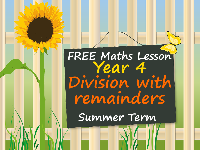 FREE Year 4 Maths PowerPoint Lesson - Division with remainders - Summer Term