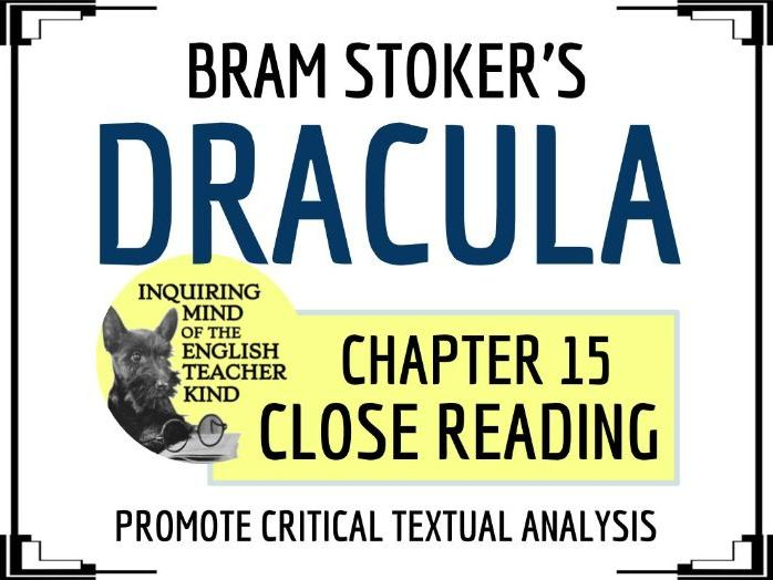 Dracula Close Reading Questions for Chapter 15