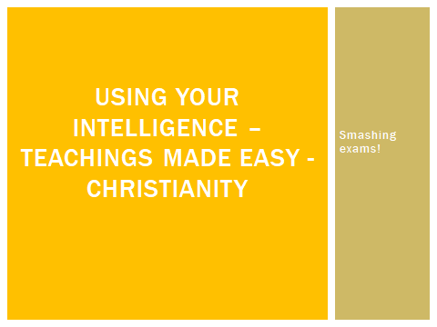 Simple teachings for GCSE RS ethics-based Themes - Christianity
