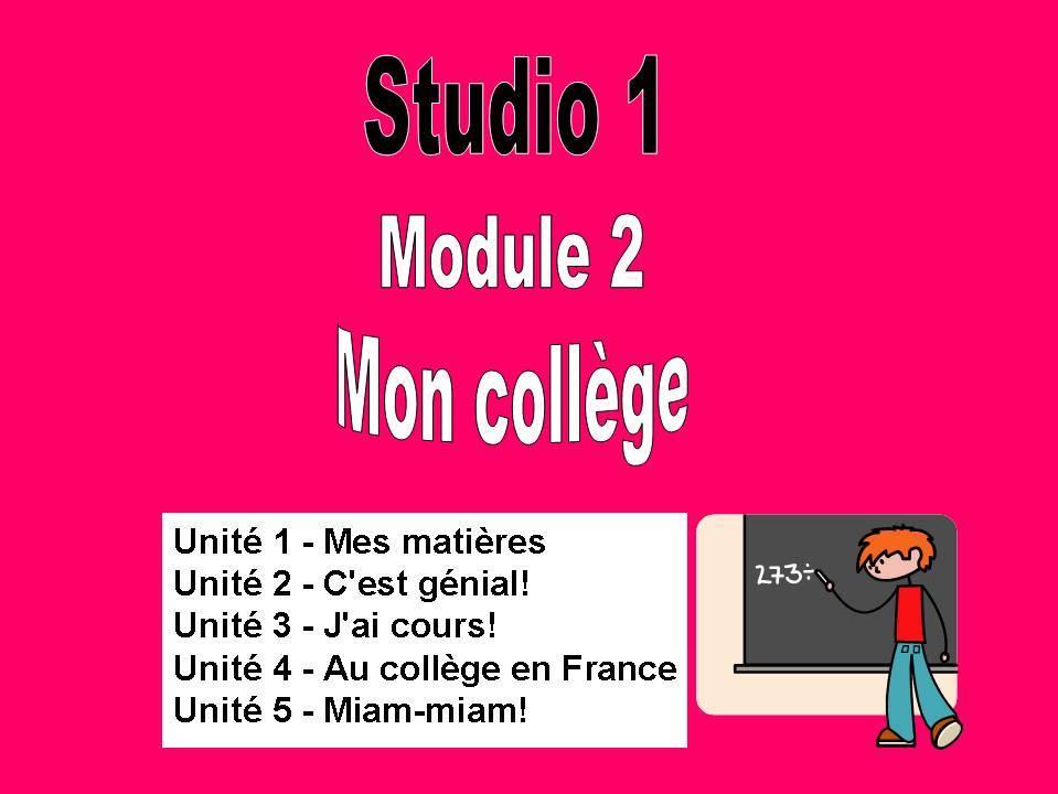 Studio Book 1, Module 2, Mon collège
