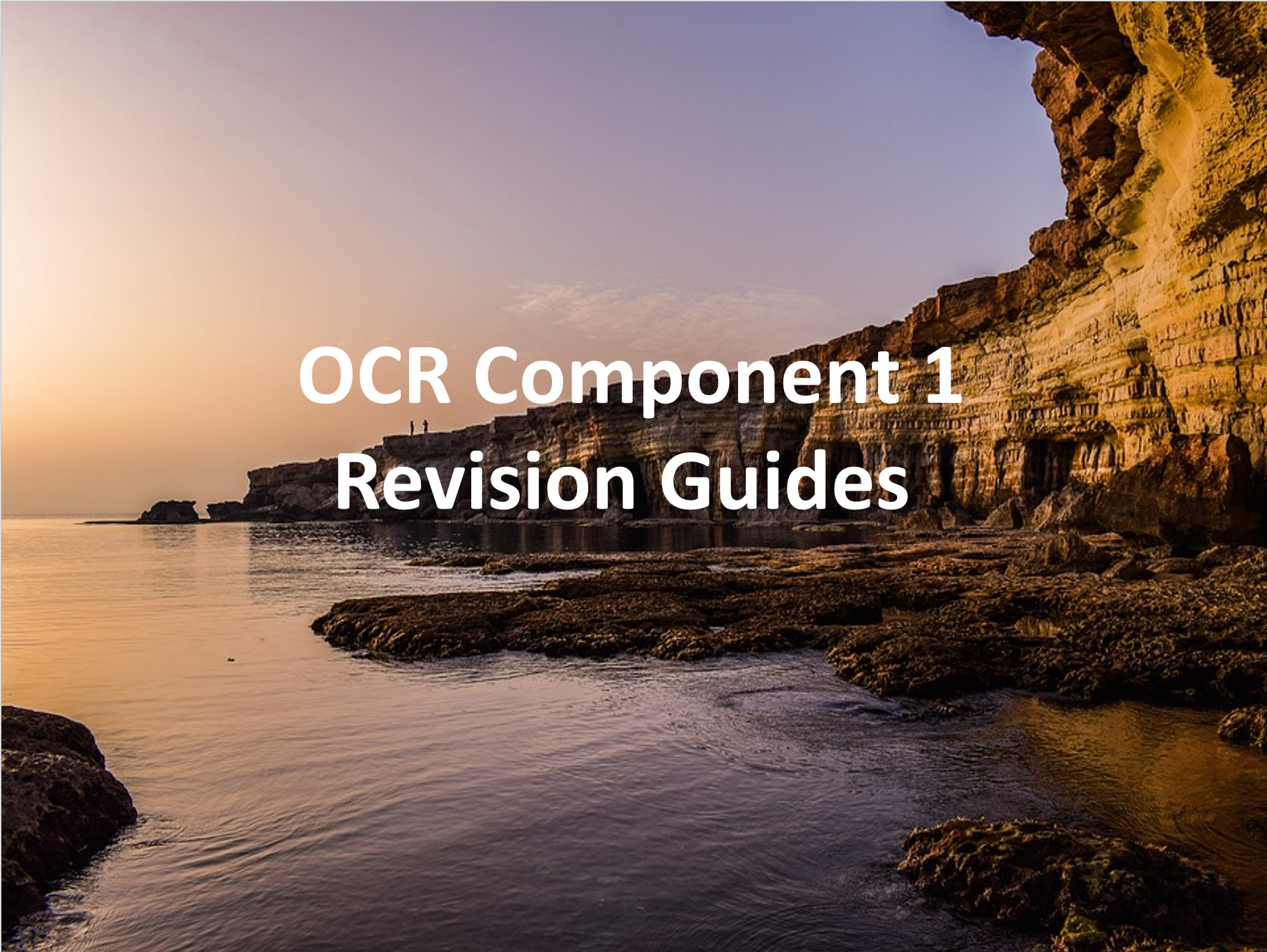 OCR Component 1 Revision Guides