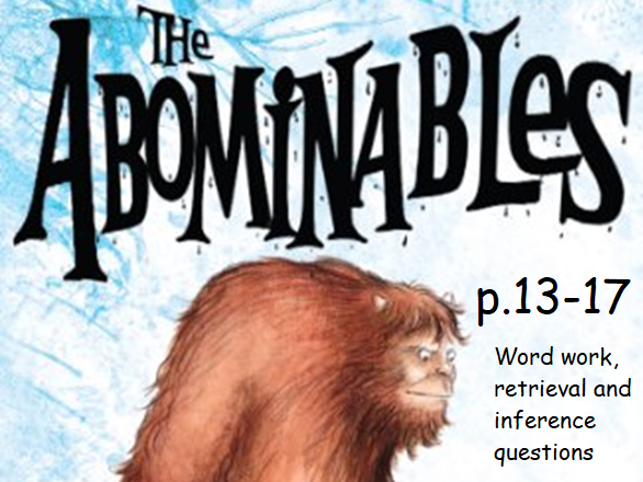Y3 / Y4 The Abominables (by Eva Ibbotson) p.13-17 whole class guided reading