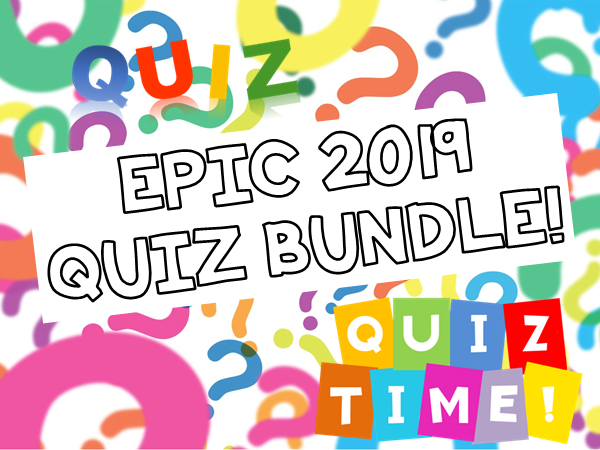 EPIC QUIZ BUNDLE