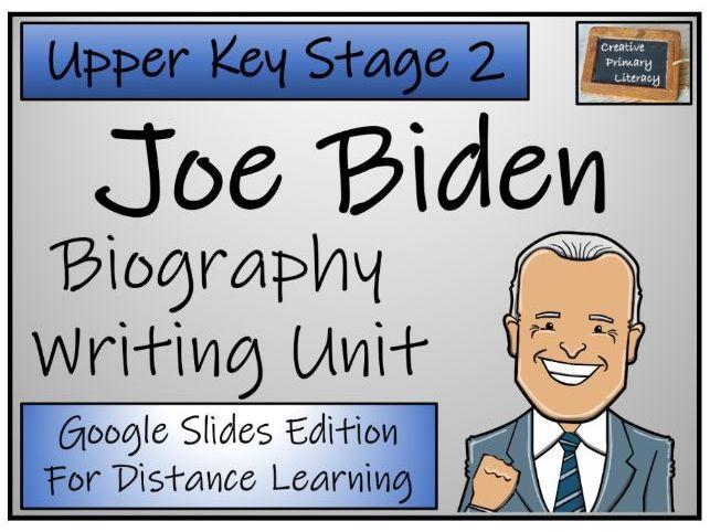 UKS2 Joe Biden Biography Writing & Distance Learning Unit