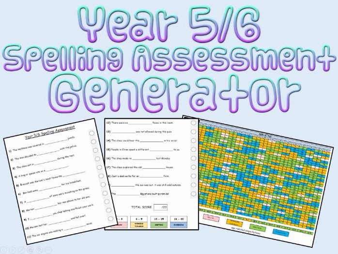 Year 5 and 6: Spelling Assessments and Tracking (Generator)