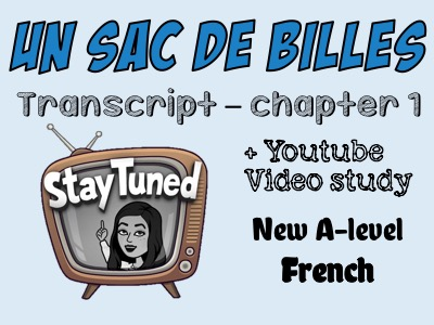 Un sac de billes - transcript - chapter 1 + Youtube video study - French - A-level - Only £2!!!
