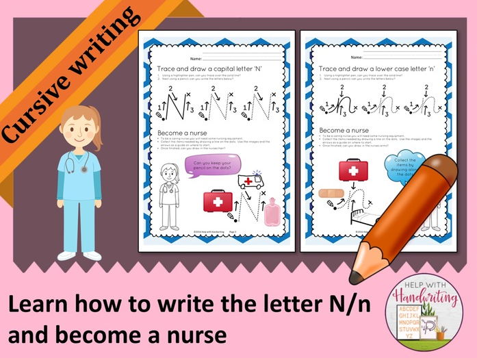 Learn how to write the letter N (Cursive style) and become a nurse