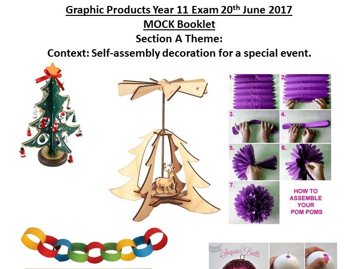 AQA Graphic Products 2017: Section A Mock Self-assembly decoration for a special event