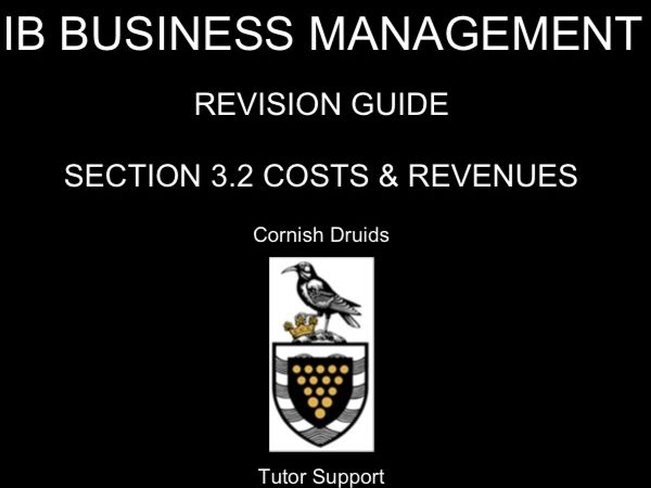 IB Business Management 3.2 Costs and Revenues