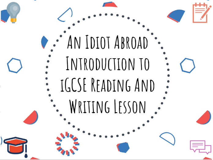An Idiot Abroad intro to iGCSE #iGCSE #English #Reading #Writing