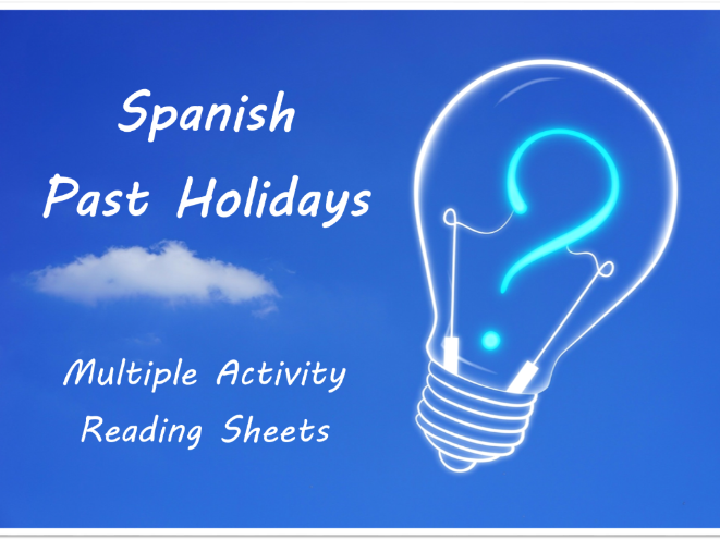 Past holidays - Spanish reading - multiple activity sheets