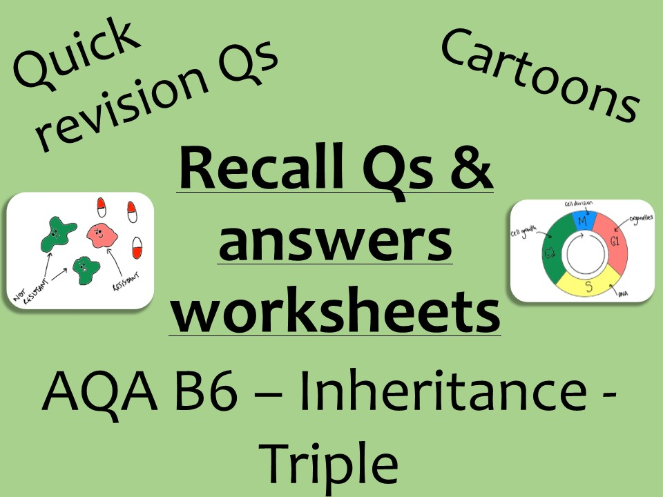 AQA Biology GCSE B6 Triple -  Inheritance recall Qs