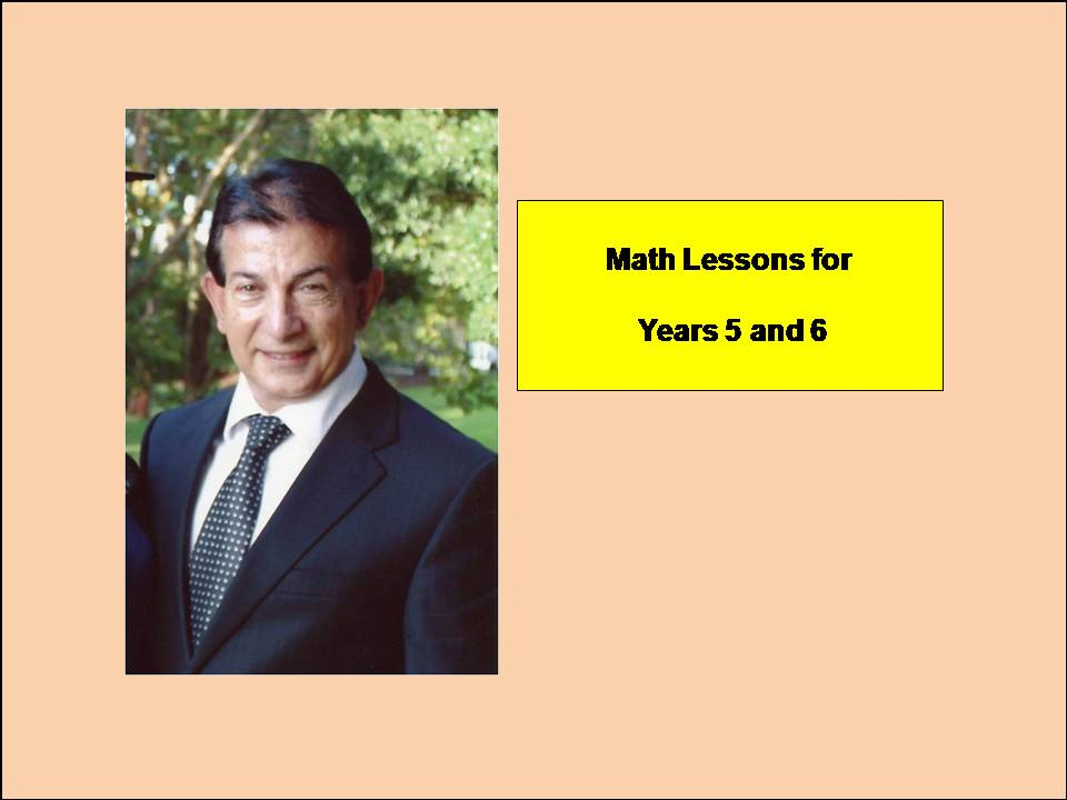 Years 5 and 6 Math Lessons (PLEASE DOWNLOAD TO ACTIVATE LINKS)
