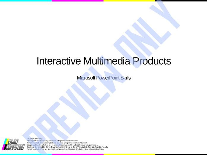 Interactive Multimedia Product Skills Lesson - Good for Creative iMedia R087