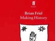 Brian Friel- Making History bundle