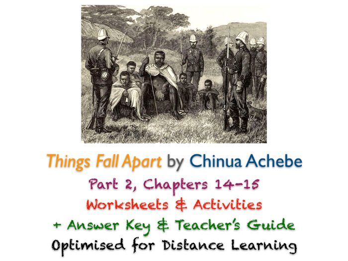 Things Fall Apart (Chinua Achebe) Ch. 14-15 - Colonial Africa - Activities + ANSWERS