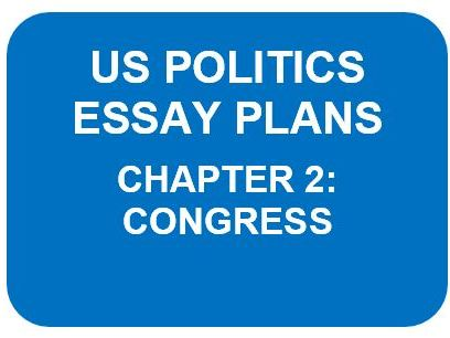 US POLITICS ESSAY PLANS: CHAPTER 2