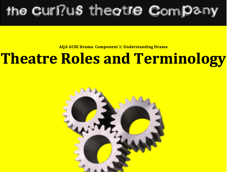 New Spec! Lesson 4 (6) Theatre Roles and Terminology AQA Component 1: Scheme of Work.