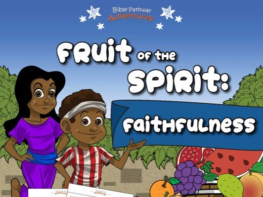 Faithfulness: Fruit of the Spirit Activity Book for Beginners