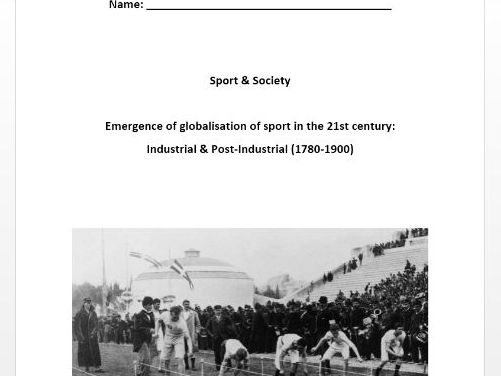 AQA PE New A Level. Sport & Society - Industrial & Post Industrial (1780-1900) Pupil Workbook