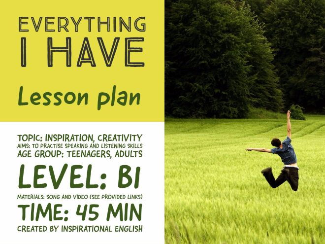 Everything I have- Lesson plan