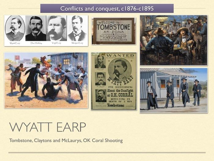 GCSE History of American West in 1800s. Unit 3 Wyatt Earp