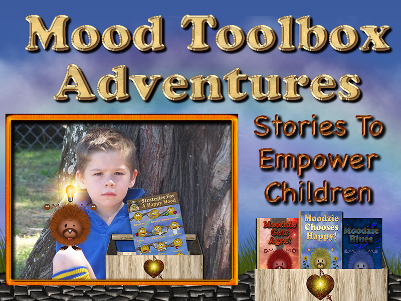 Mood Toolbox Adventures: Stories To Empower Children