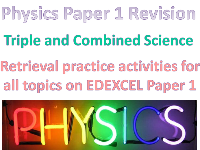 Physics EDEXCEL Paper 1 revision - retrieval practice activities for triple & combined