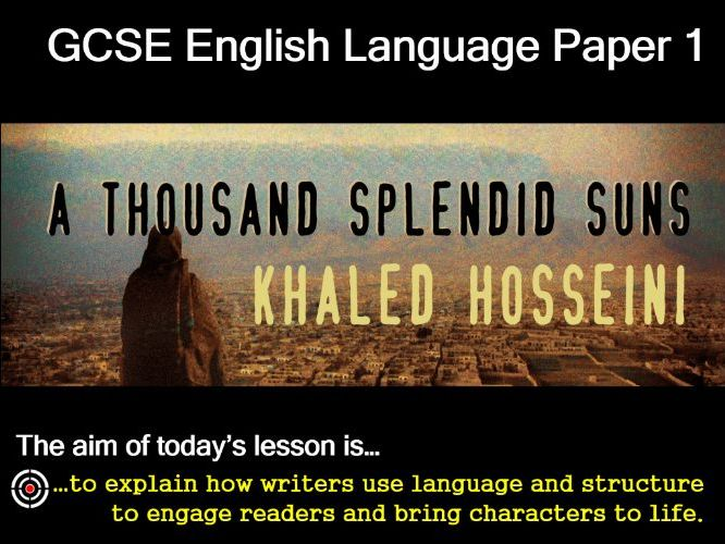 'A Thousand Splendid Suns' GCSE English Language Paper 1