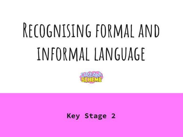 Recognising Formal and Informal Language