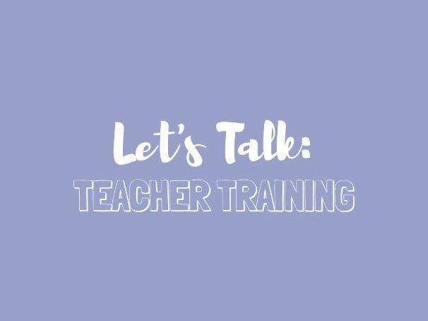 Let's Talk: Teacher Training. Guide for trainee teachers