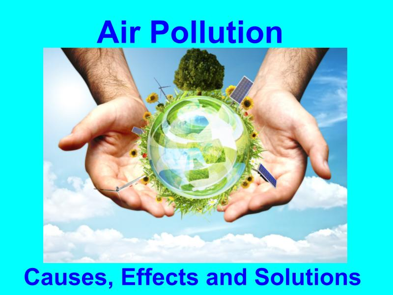 Air Pollution - Lesson, Review Assignment, Puzzle and Project
