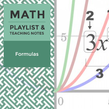 Formulas - Playlist and Teaching Notes